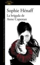 Hénaff, Sophie La brigada de Anne Capestan