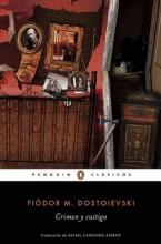 Dostoyevsky, Fyodor Crimen y castigoCrime and Punishment