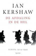 Ian  Kershaw De afdaling in de hel