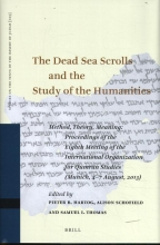 , The Dead Sea Scrolls and the Study of the Humanities