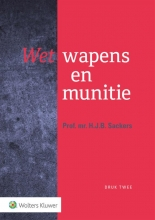 H.J.B. Sackers , Wet wapens en munitie