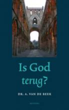 A. van de Beek , Is God terug?