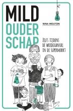 Nina Mouton , Mild ouderschap