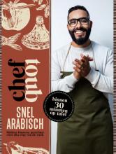 Mounir Toub , Chef Toub: Snel Arabisch