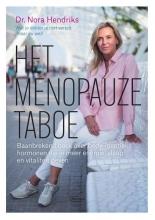 Nora Hendriks , Het menopauzetaboe