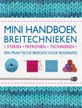 Vikki  Haffenden Mini handboek breitechnieken