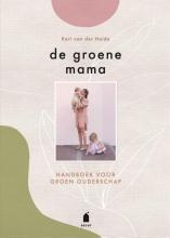 Kari van der Heide , De groene mama