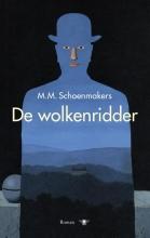 M.M.  Schoenmakers De wolkenridder