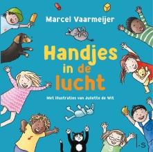 Marcel Vaarmeijer , Handjes in de lucht