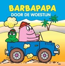 Barbapapa 5 ex. / Door de woestijn