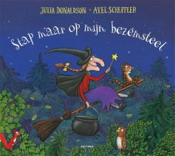 Julia Donaldson , Stap maar op mijn bezemsteel
