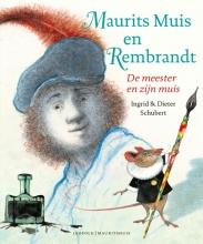 Dieter  Schubert Maurits Muis en Rembrandt