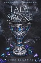 Laura Sebastian , Lady Smoke