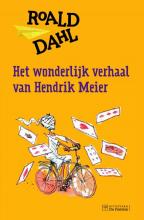 Roald  Dahl Het wonderlijk verhaal van Hendrik Meier