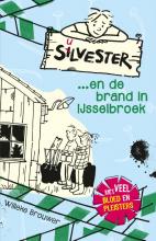 Willeke Brouwer , Silvester en de brand in Ijsselbroek