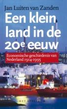J.L. van Zanden , Een klein land in de 20e eeuw