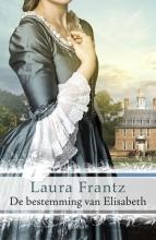 Laura  Frantz De bestemming van Elisabeth