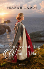 Sarah E. Ladd , Een vreemdeling op Wyndcliff Hall