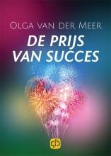 Olga van der Meer De prijs van het succes - grote letter uitgave