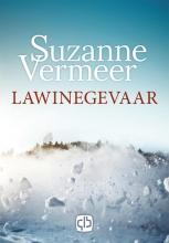 Suzanne Vermeer , Lawinegevaar