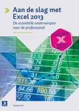 Ben  Groenendijk Aan de slag met Excel 2013