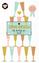 Sophie  Kinsella Ik krijg je wel