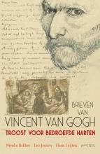 Vincent van Gogh , Troost voor bedroefde harten