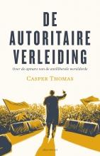 Casper Thomas , De autoritaire verleiding