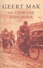 Mak, Geert De eeuw van mijn vader
