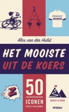 Alex van der Hulst , Het mooiste uit de koers