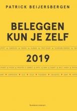 Patrick Beijersbergen , Beleggen kun je zelf 2019