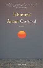 Tahmima  Anam Gestrand