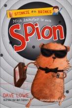 Dave  Lowe Mijn hamster is een spion
