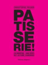 Christophe Felder , Patisserie!