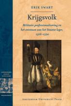 Erik Swart , Krijgsvolk