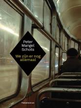 Peter  Mangel Schots We zijn er nog allemaal