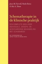 Ida A. Shaw Joan M. Farrell  Neele Reiss, Schematherapie in de klinische praktijk