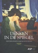 Hubert Dethier , Denken in de spiegel