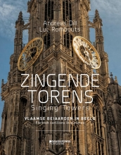 Andreas  Dill, Luc  Rombouts Zingende torens - Singing Towers