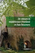 P.N.  Noomen De stinzen in middeleeuws Friesland en hun bewoners