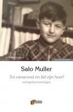 Salo  Muller Tot vanavond en lief zijn hoor!