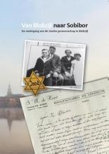 Annemarie  Schoemakers Van Blokzijl naar Sobibor