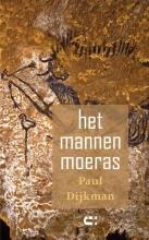 Paul Dijkman , Het mannenmoeras