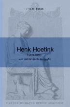 P.B.M. Blaas , Henk Hoetink (1900-1963), een intellectuele biografie