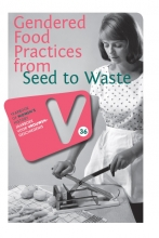 , Gendered food practices from seed to waste
