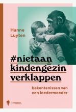 Hanne Luyten , Niet aan kind en gezin verklappen