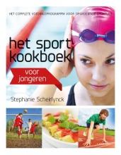Stephanie Scheirlynck , Het sportkookboek voor jongeren