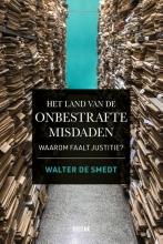 Walter De Smedt , Het land van de onbestrafte misdaden