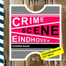 Eugène  Baak Crime Scene Eindhoven