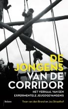 Jos  Straathof Twan van den Brand, De jongens van De Corridor